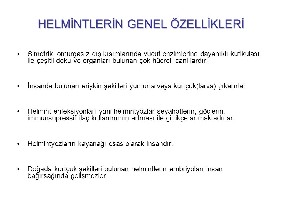 HELMİNTLERİN GENEL ÖZELLİKLERİ