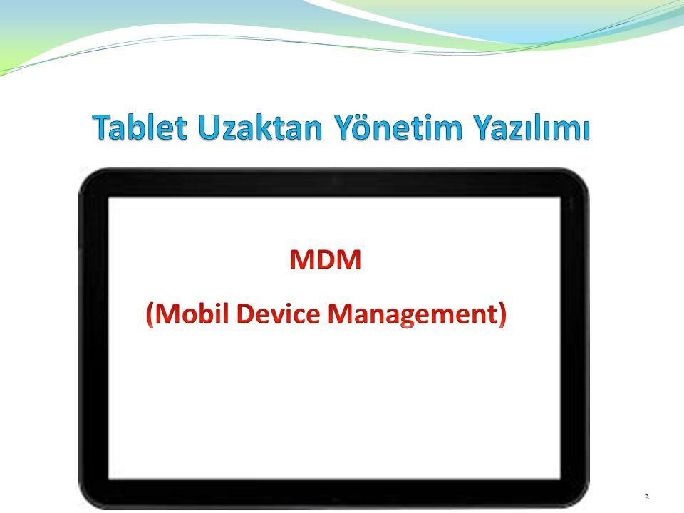 Tablet Uzaktan Yönetim Yazılımı (Mobil Device Management)