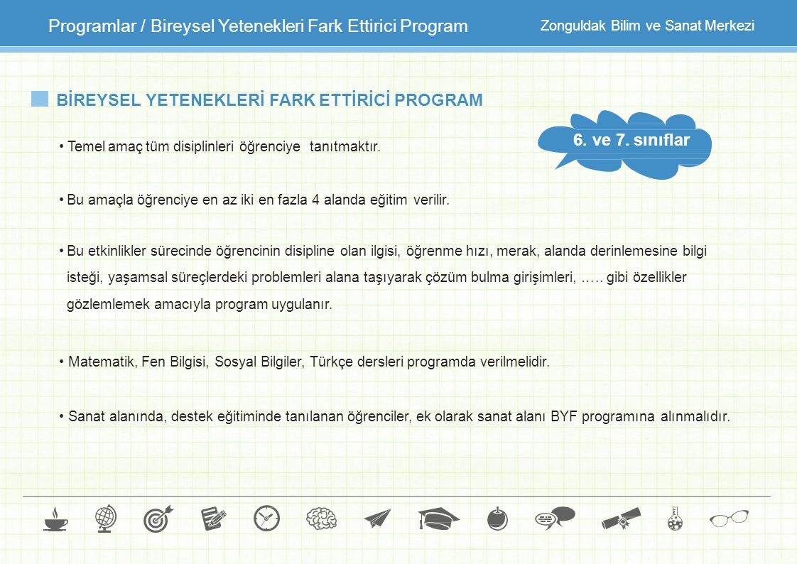 Programlar / Bireysel Yetenekleri Fark Ettirici Program