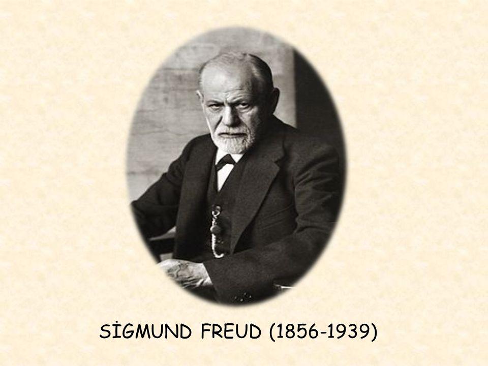 SİGMUND FREUD (1856-1939)