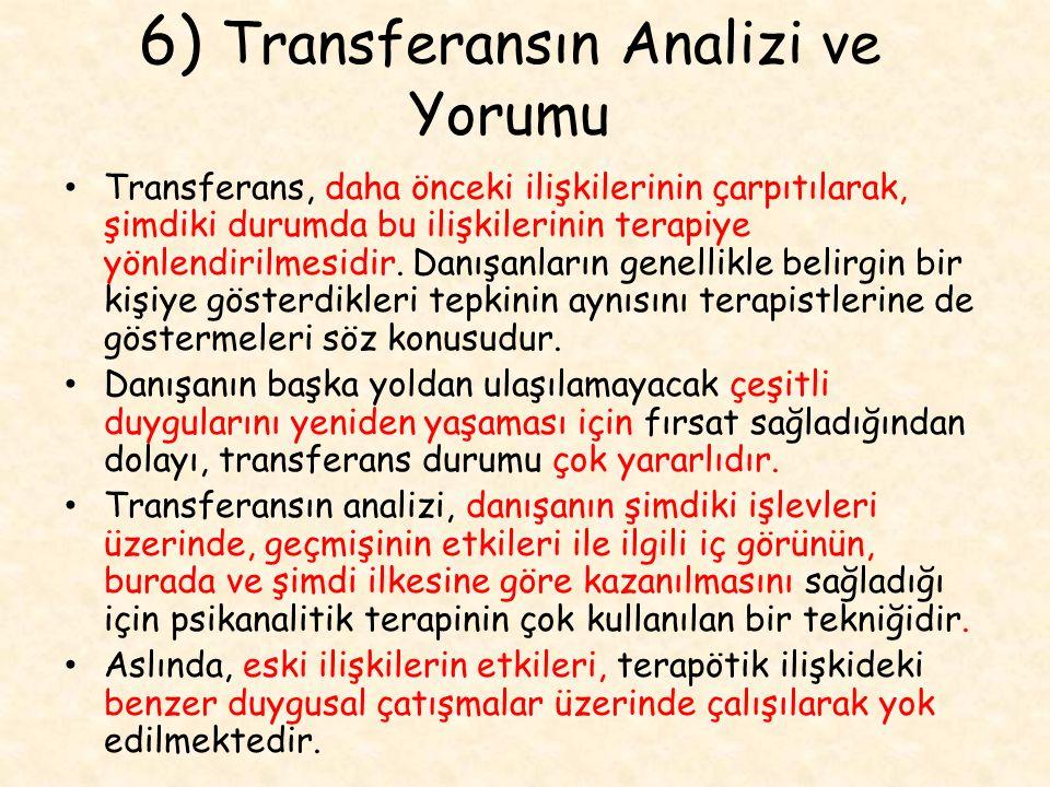 6) Transferansın Analizi ve Yorumu