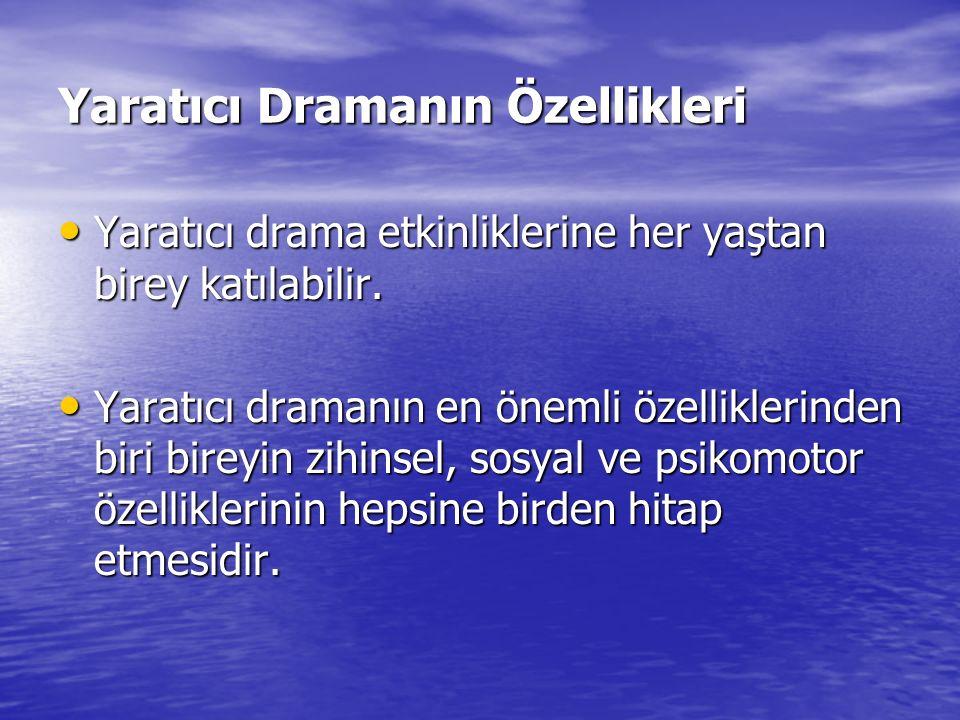 Yaratıcı Dramanın Özellikleri