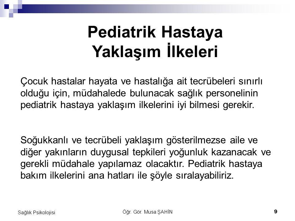 Pediatrik Hastaya Yaklaşım İlkeleri