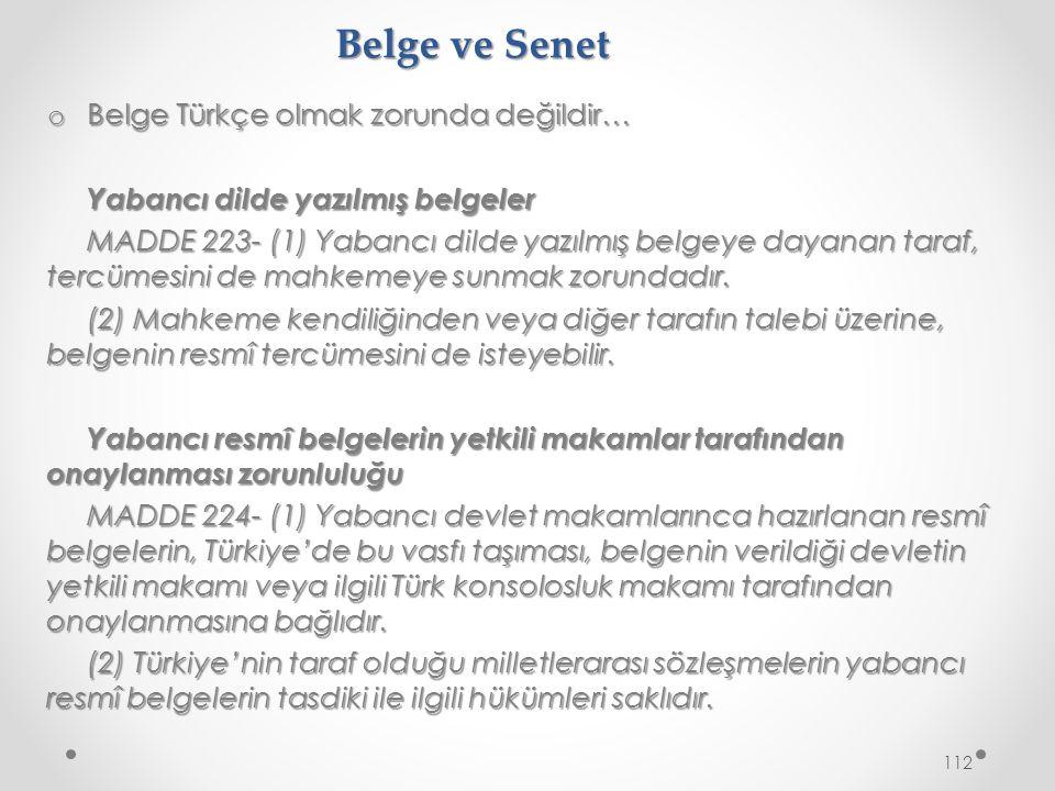 Belge ve Senet Belge Türkçe olmak zorunda değildir…