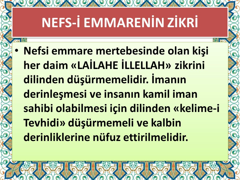 NEFS-İ EMMARENİN ZİKRİ