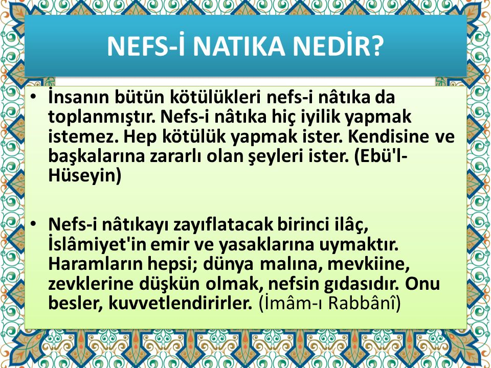 NEFS-İ NATIKA NEDİR