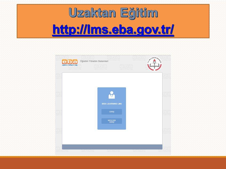 Uzaktan Eğitim http://lms.eba.gov.tr/