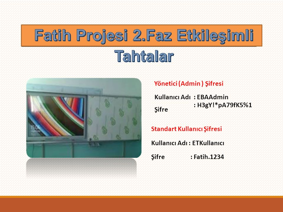 Fatih Projesi 2.Faz Etkileşimli Tahtalar