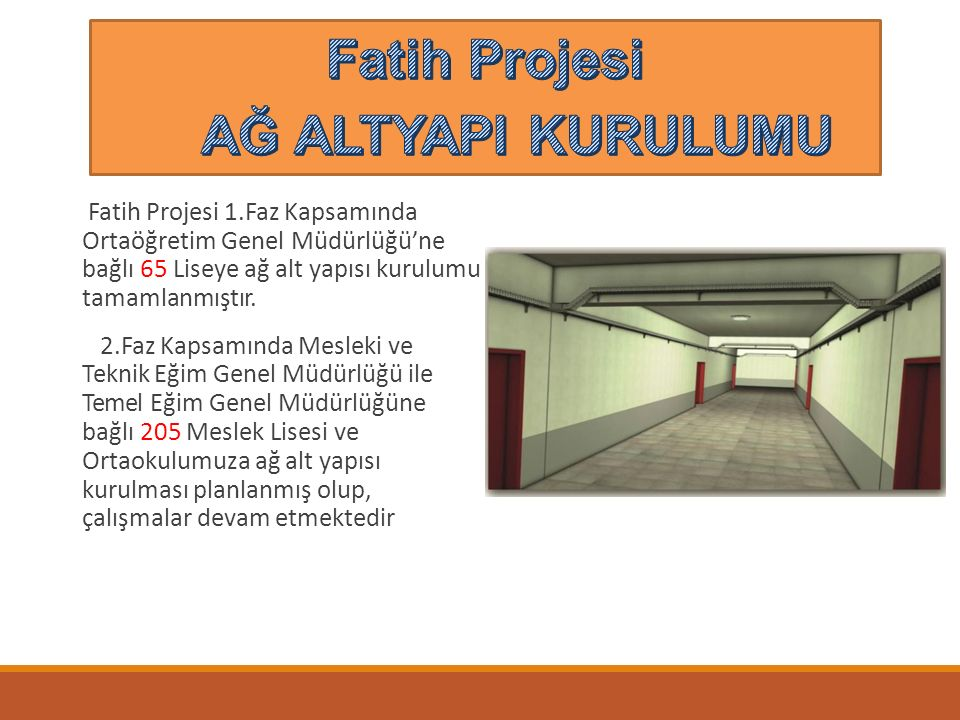 Fatih Projesi AĞ ALTYAPI KURULUMU