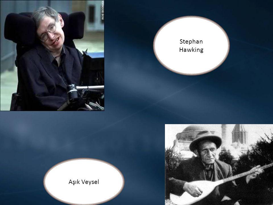 Stephan Hawking Aşık Veysel