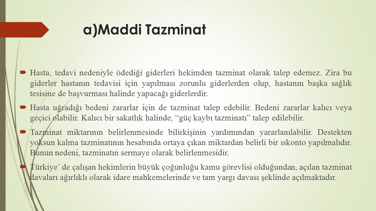 a)Maddi Tazminat