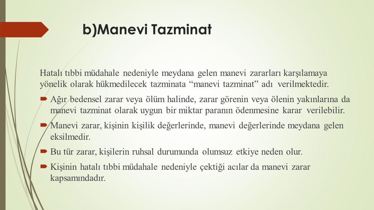 b)Manevi Tazminat