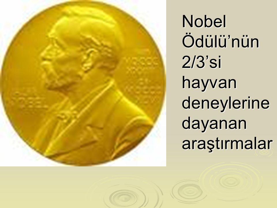 Nobel Ödülü'nün 2/3'si hayvan deneylerine dayanan araştırmalar