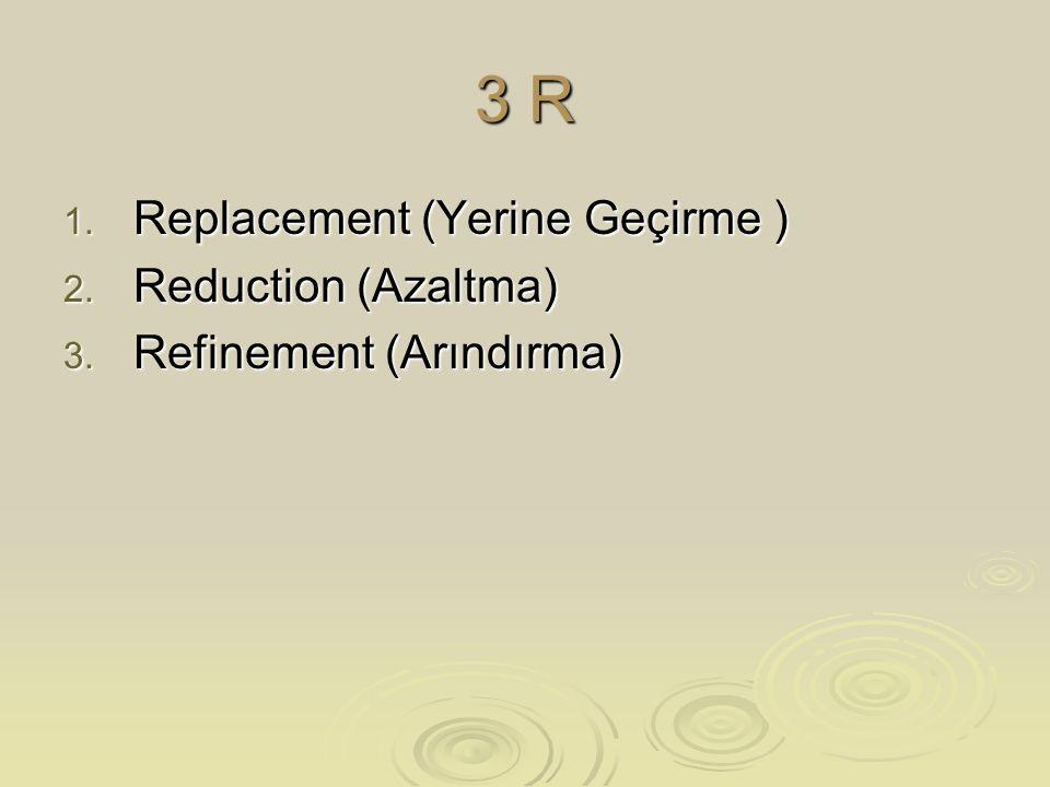 3 R Replacement (Yerine Geçirme ) Reduction (Azaltma)