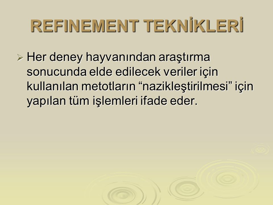 REFINEMENT TEKNİKLERİ