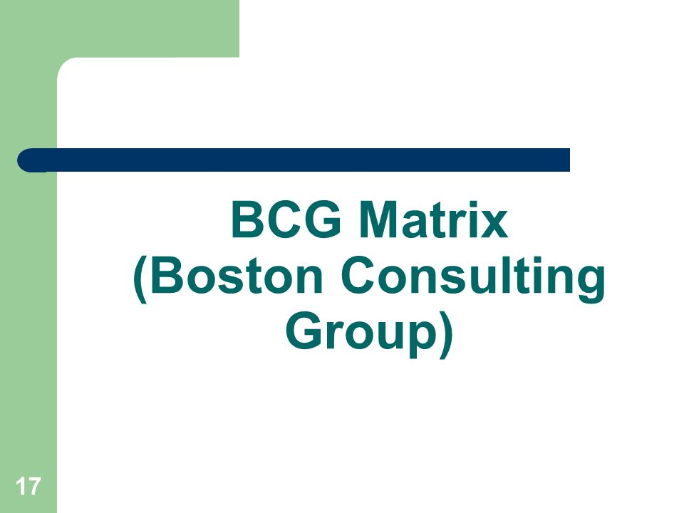 BCG Matrix (Boston Consulting Group)