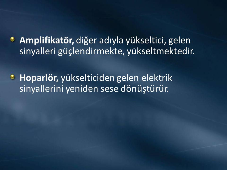 Amplifikatör, diğer adıyla yükseltici, gelen sinyalleri güçlendirmekte, yükseltmektedir.