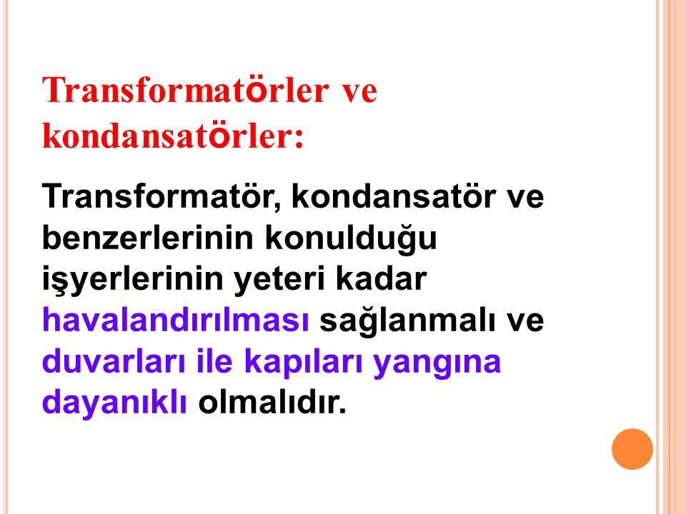 Transformatörler ve kondansatörler: