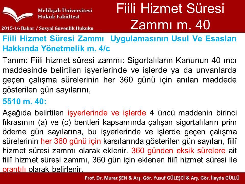 Fiili Hizmet Süresi Zammı m. 40