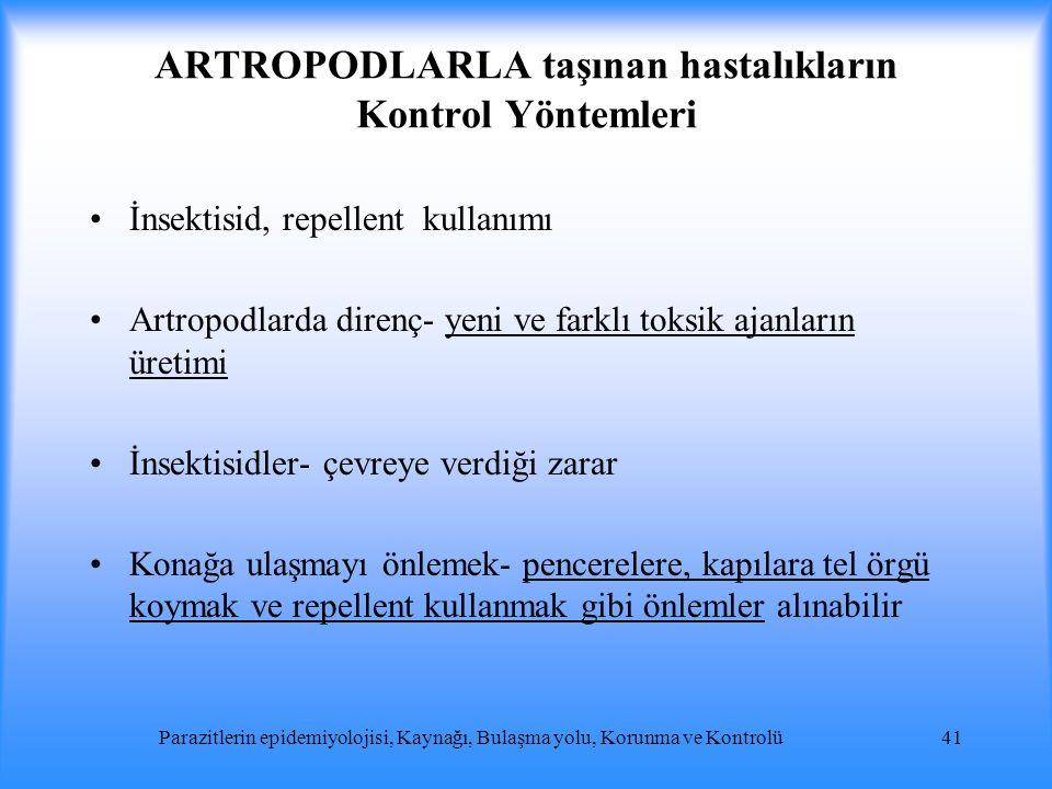 ARTROPODLARLA taşınan hastalıkların Kontrol Yöntemleri