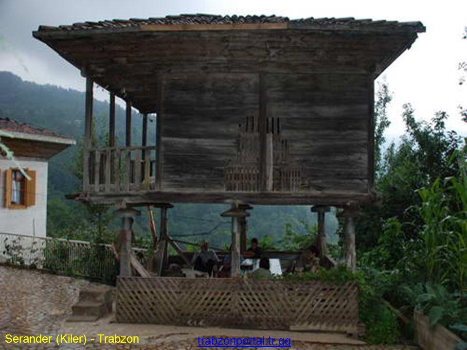 Serander (Kiler) - Trabzon