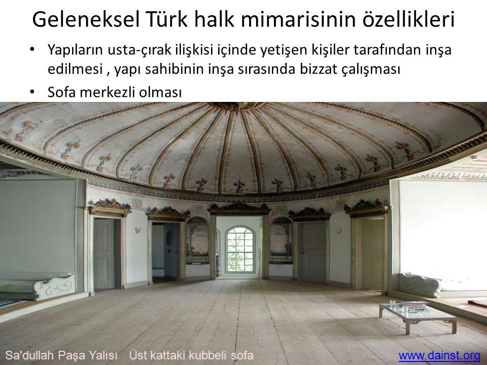Geleneksel Türk halk mimarisinin özellikleri