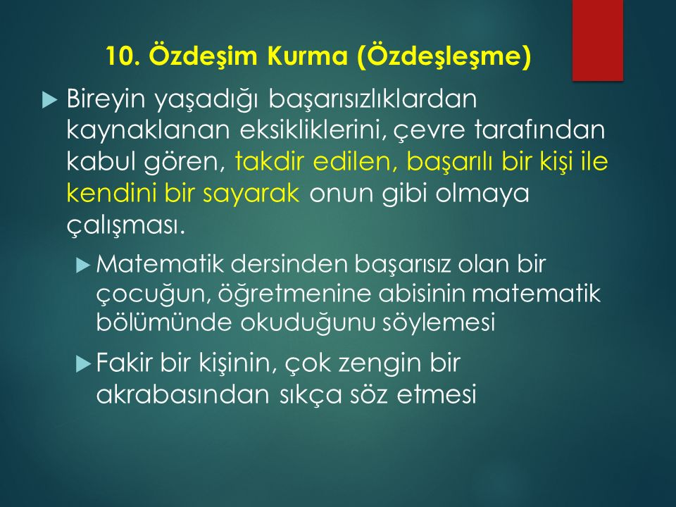 10. Özdeşim Kurma (Özdeşleşme)