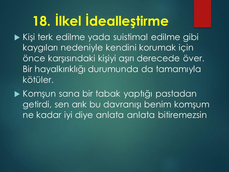 18. İlkel İdealleştirme
