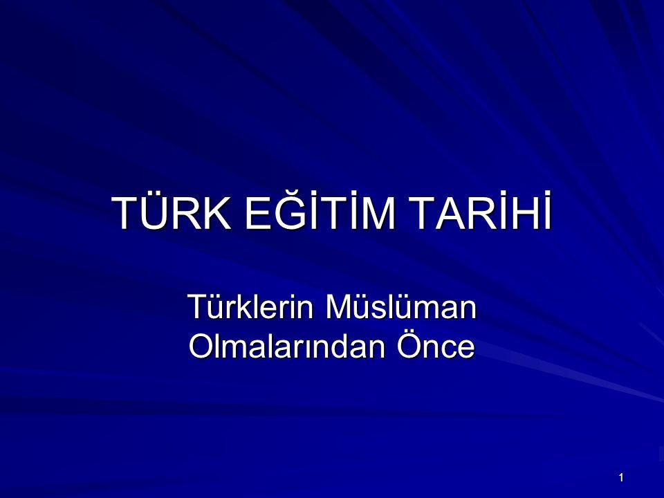 Türklerin Müslüman Olmalarından Önce