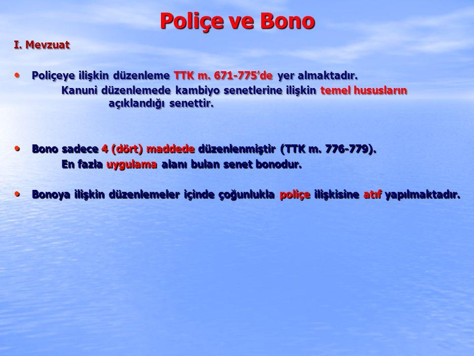 Poliçe ve Bono I. Mevzuat