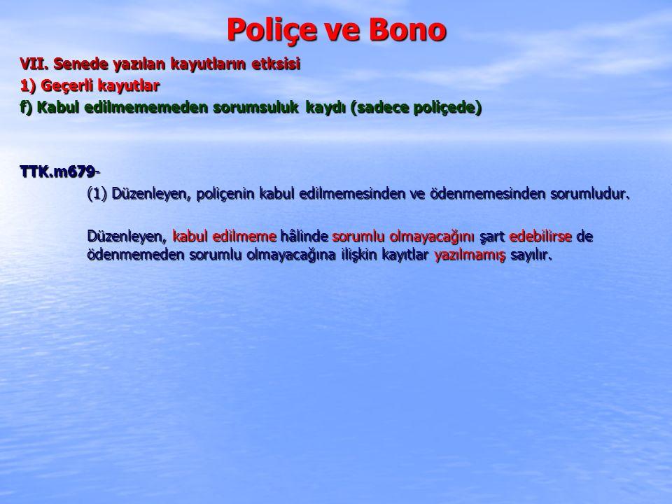 Poliçe ve Bono