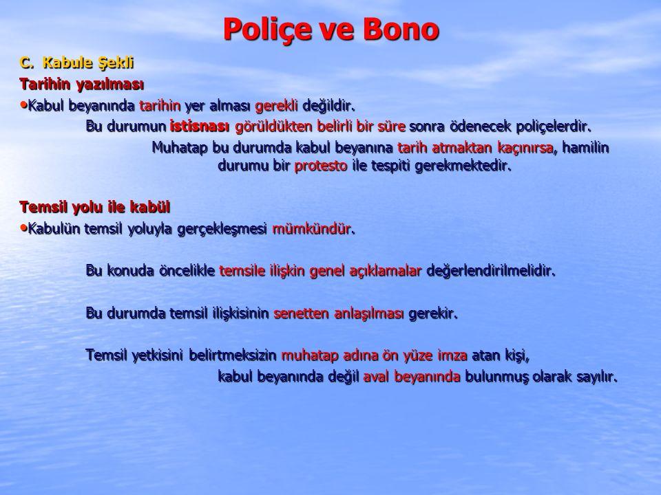 Poliçe ve Bono C. Kabule Şekli Tarihin yazılması