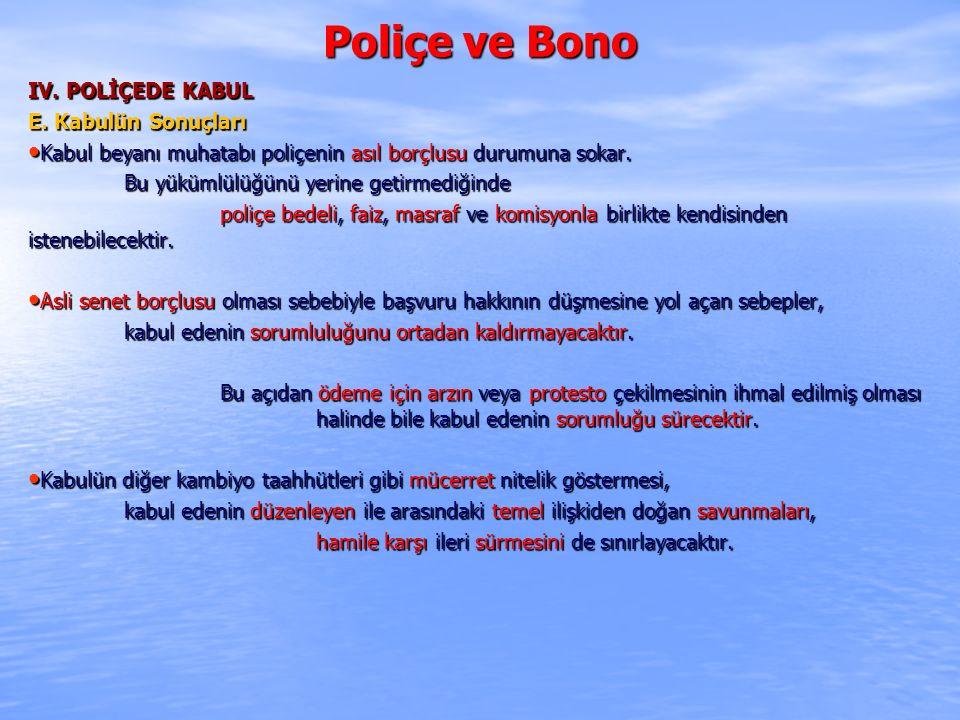Poliçe ve Bono IV. POLİÇEDE KABUL E. Kabulün Sonuçları