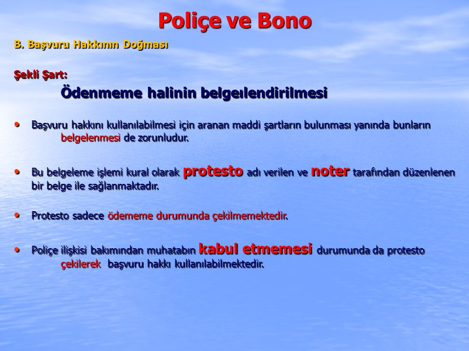 Poliçe ve Bono Ödenmeme halinin belgeılendirilmesi