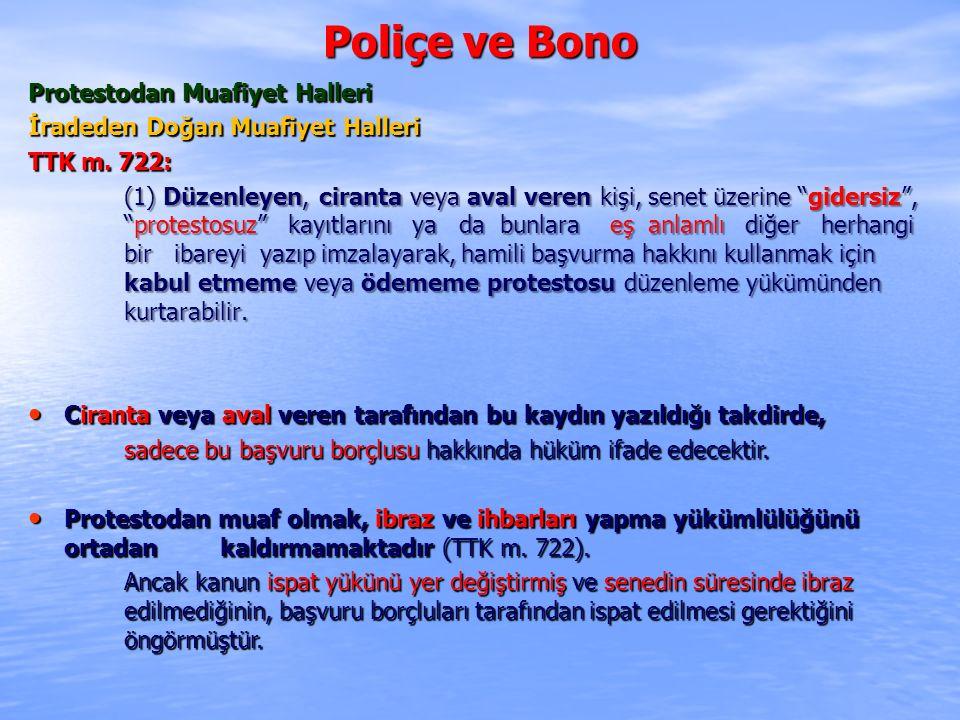 Poliçe ve Bono Protestodan Muafiyet Halleri