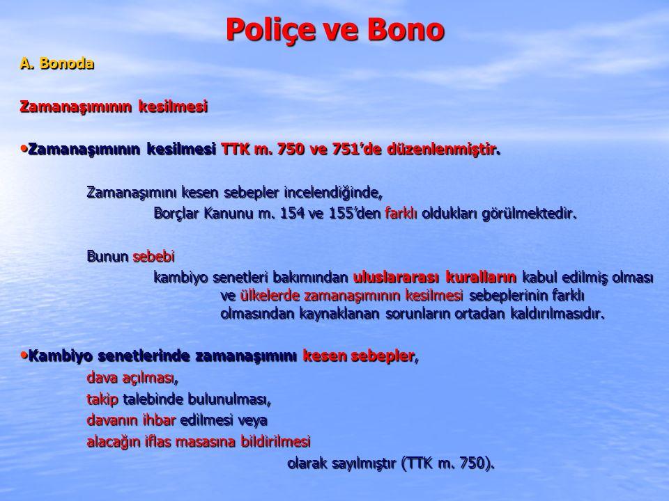 Poliçe ve Bono A. Bonoda Zamanaşımının kesilmesi