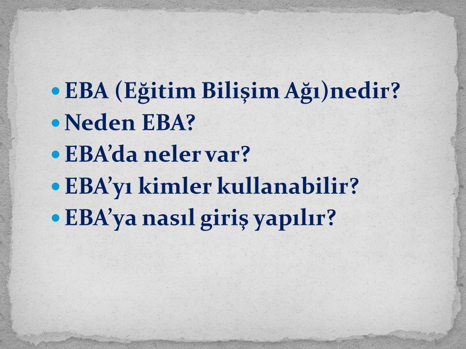 EBA (Eğitim Bilişim Ağı)nedir