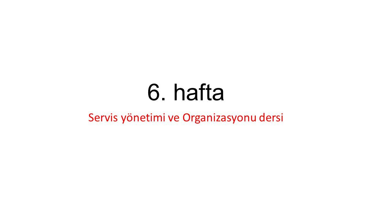 Servis yönetimi ve Organizasyonu dersi