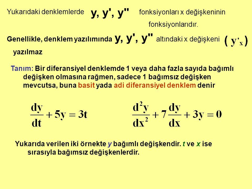 y, y , y Yukarıdaki denklemlerde