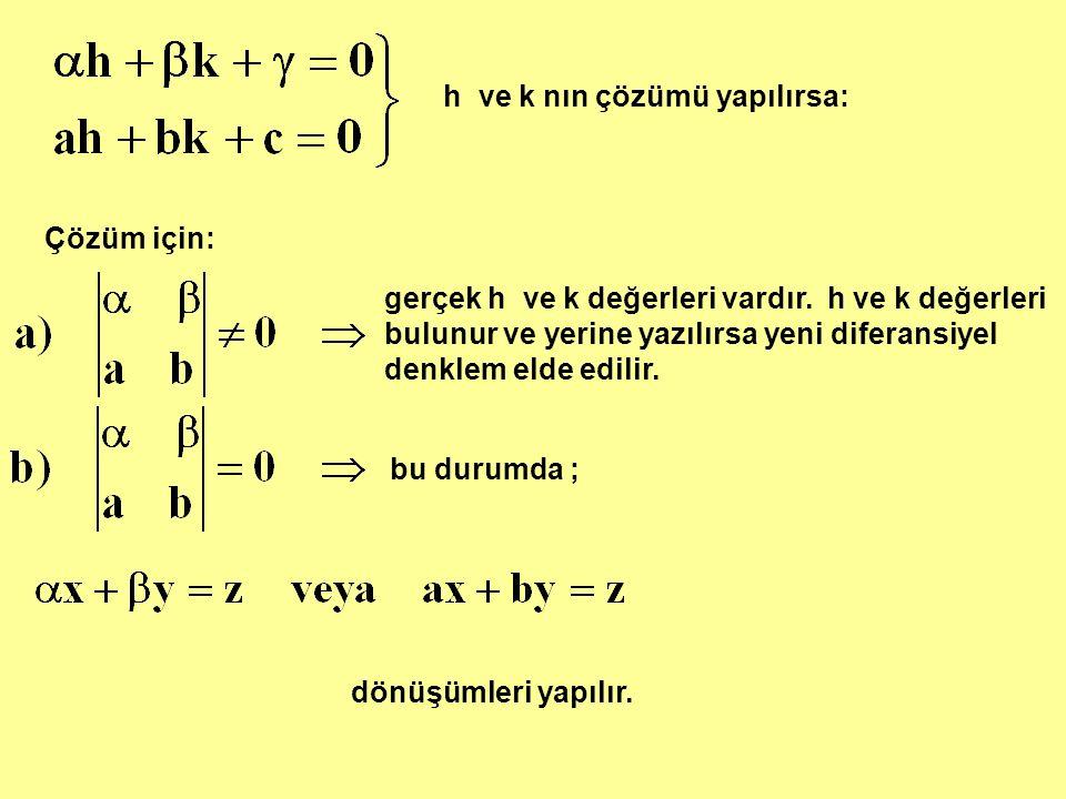 h ve k nın çözümü yapılırsa:
