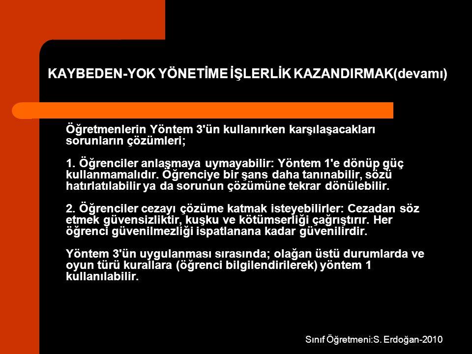 KAYBEDEN-YOK YÖNETİME İŞLERLİK KAZANDIRMAK(devamı)
