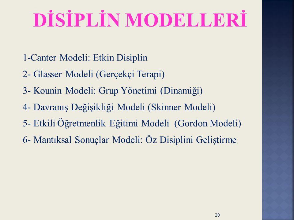DİSİPLİN MODELLERİ 1-Canter Modeli: Etkin Disiplin