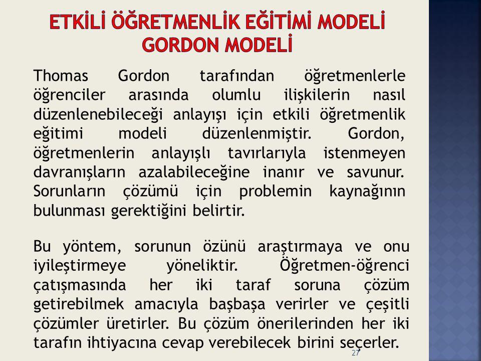 ETKİLİ ÖĞRETMENLİK EĞİTİMİ MODELİ gordon modelİ