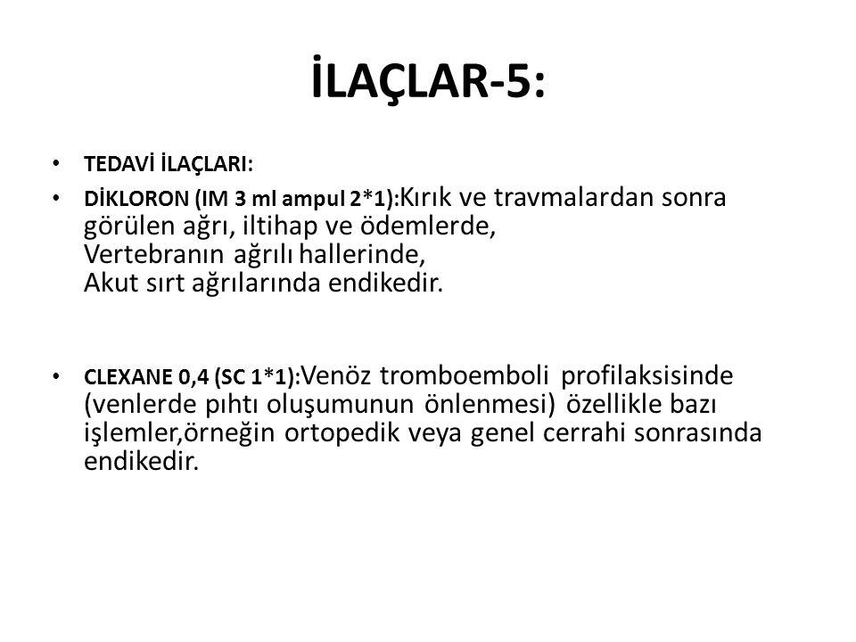 İLAÇLAR-5: TEDAVİ İLAÇLARI: