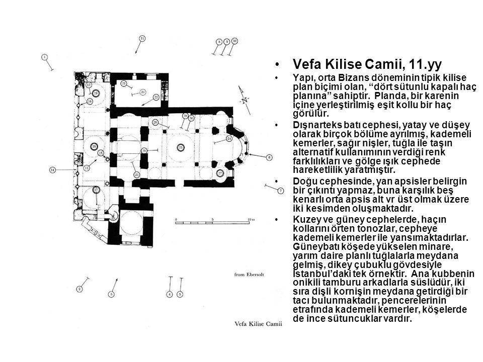 Vefa Kilise Camii, 11.yy
