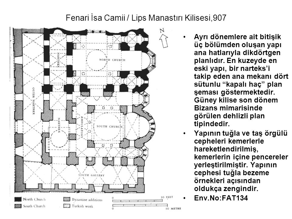 Fenari İsa Camii / Lips Manastırı Kilisesi,907
