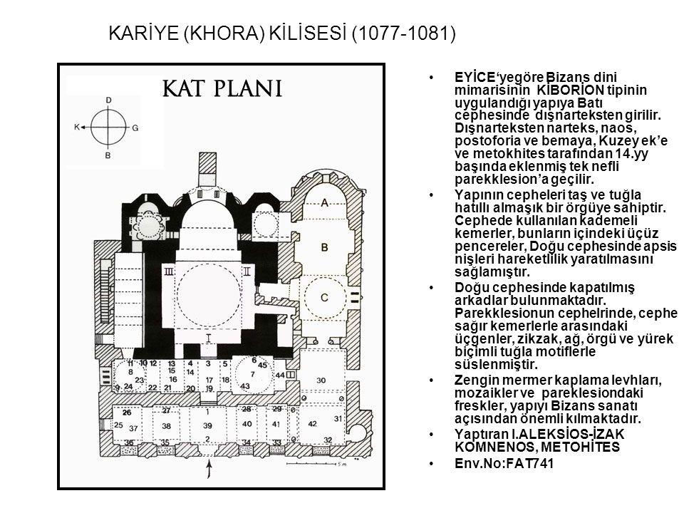KARİYE (KHORA) KİLİSESİ (1077-1081)