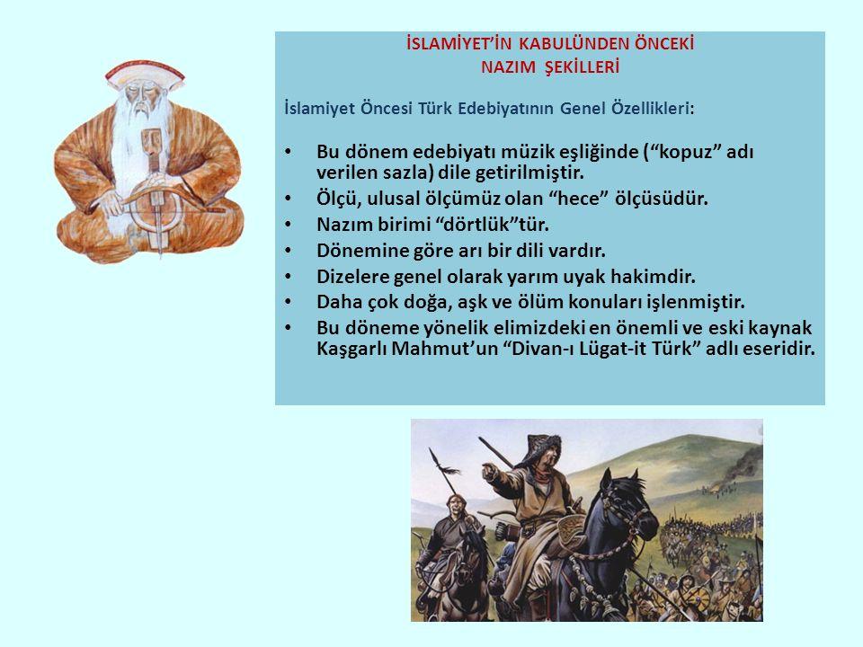 İSLAMİYET'İN KABULÜNDEN ÖNCEKİ