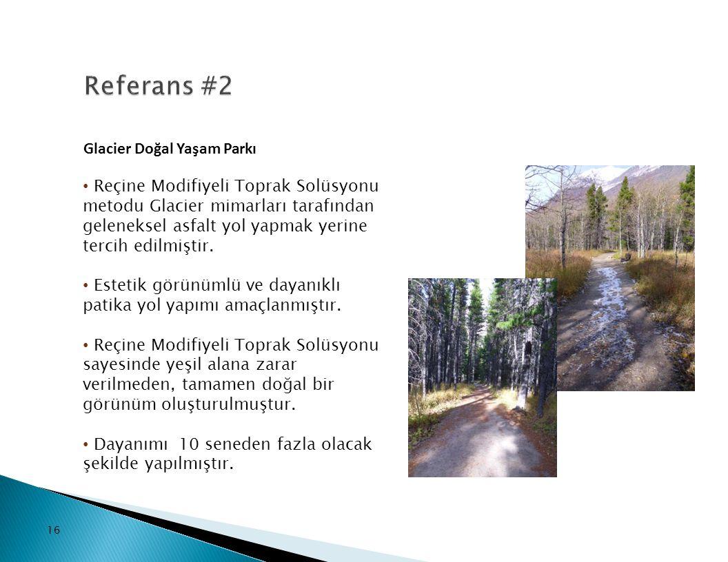 Referans #2 Glacier Doğal Yaşam Parkı