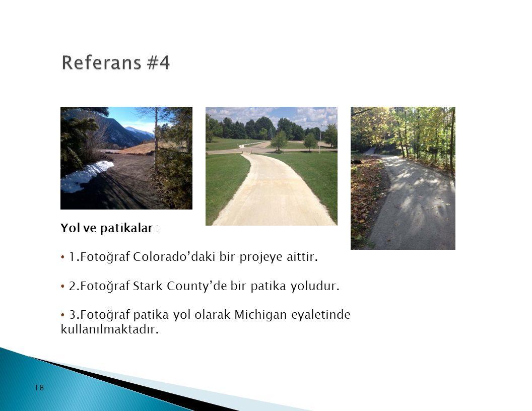 Referans #4 Yol ve patikalar :
